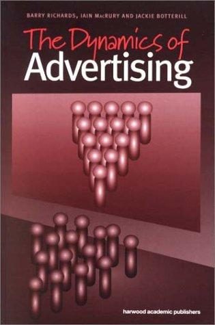 Dynamics of Advertising by Jacki Botterill