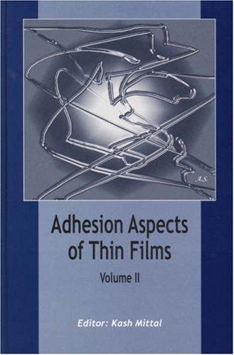 Adhesion Aspects Of Thin Films